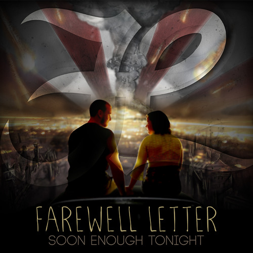 Farewell Letter - Soon Enough Tonight