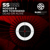 Nogger & Ben Townsend - Dead Or Alive (Slingshot Recordings) *Out Now!*