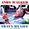 Brother, Can you spare a dime  - album That's My Life  - Andy Walker