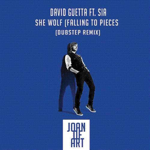 David Guetta ft. Sia - She Wolf (Joan of ART Remix)