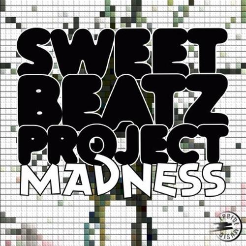 Sweet Beatz Project - Madness [Brunno Fariias Remix] E-Pride Music Digital - TEASER