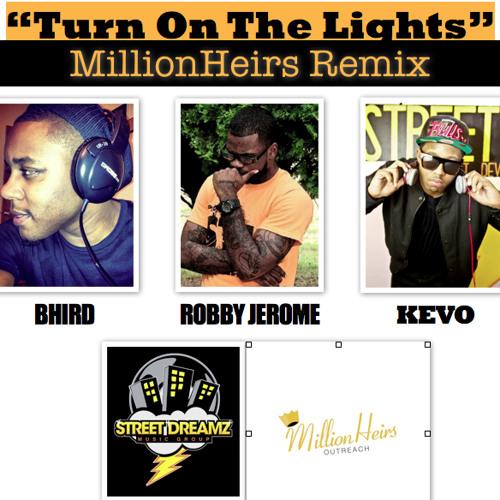 """Turn On The Lights"" Insane Remix!! -Robby, Kevo & Bhird-"