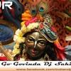 Go Go Govinda ( Raipurian Style Mix ) DJ Sahil Aka Mayank Padalia