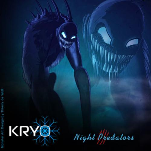KRYO - Night Predators [Free DL in Description]