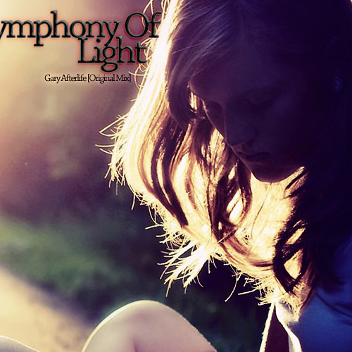 Gary Afterlife - Symphony Of Light (Original Mix)