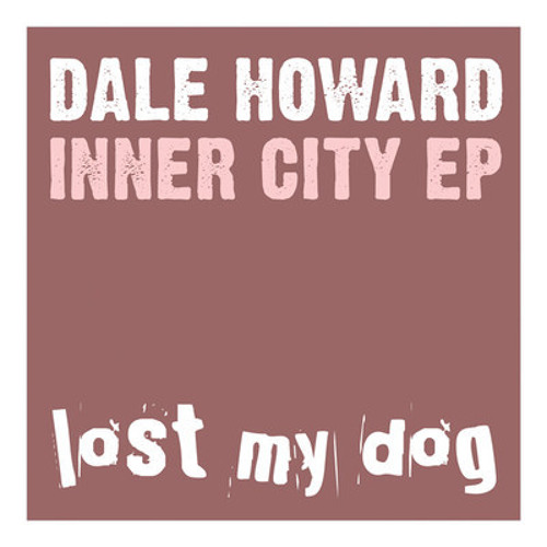 Inner City [Lost My Dog]