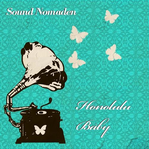 Sound Nomaden - Honolulu Baby
