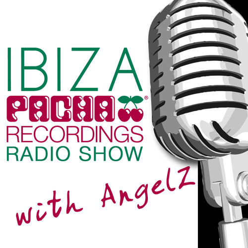 Pacha Recordings Radio Show with AngelZ - Week 56 - Laurent Garnier