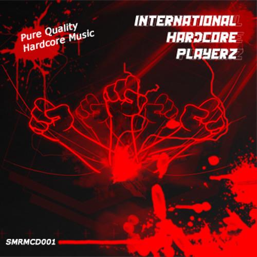 Various Artists - International Hardcore Playerz Vol. I (Preview)