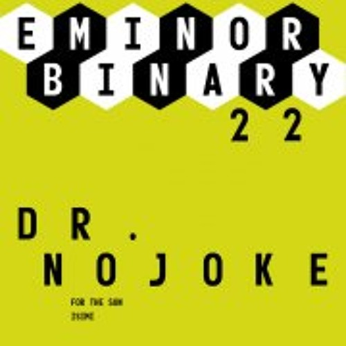Dr.Nojoke - For the Sun & Isimi (snippets) [Eminor binary]