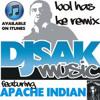 Bol Has Ke - Dj Sak Featuring Apache Indian