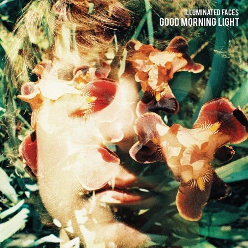 Illuminated Faces – Good Morning Light (Single)