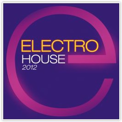 Best House/Electro août 2012