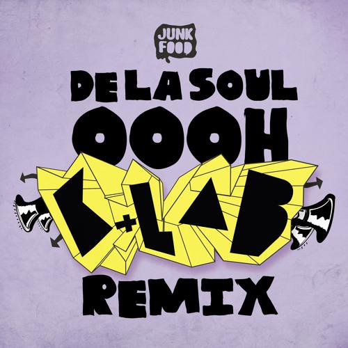 De la Soul - Oooh ( K+Lab remix ) FREE DOWNLOAD