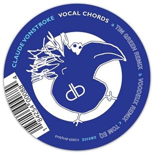 Claude Von Stroke - Vocal Chords (Tim Green Remix) - Dirtybird Records 2009
