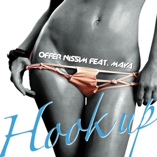 Offer Nissim - Hook Up (Feat. Maya) [Original Radio Edit]
