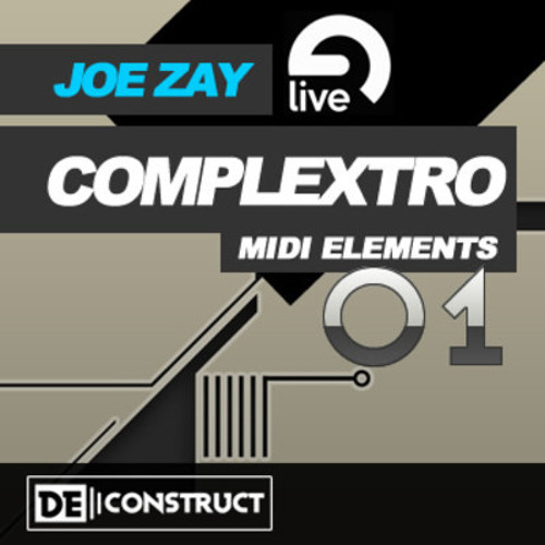 *Ableton Template* Joe Zay Complextro MIDI Elements Vol. 1 - OUT NOW on Clicksound