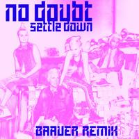 No Doubt - Settle Down (Baauer Remix)