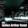 The James Arthur Band - The Blues (I Used To Sing Them)