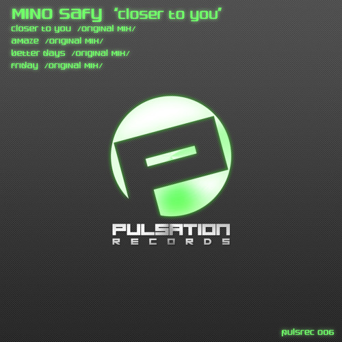 Mino Safy - Closer To You - pulsrec 006 Out 13-08-2012