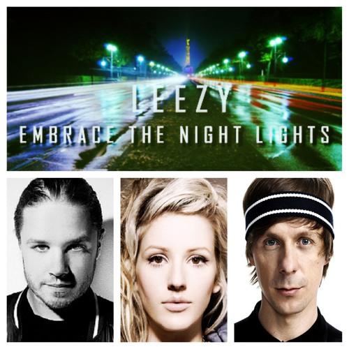 Dahlback x Goulding x Solveig - Embrace the Night Lights (Leezy Mashup)