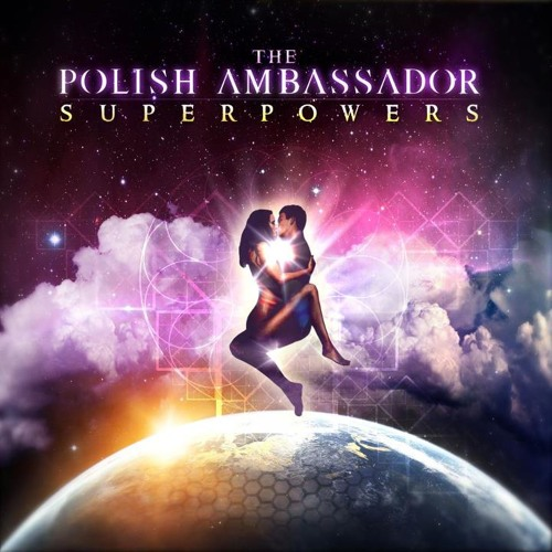 "The Polish Ambassador - ""Float With Me"""
