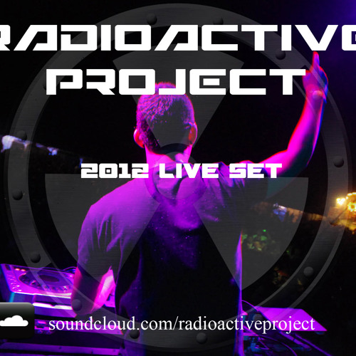 Radioactive Project- 2012 set **DOWNLOAD FREE**