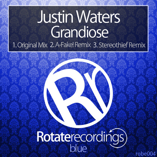 Justin Waters - Grandiose (Stereothief Remix) - OUT NOW