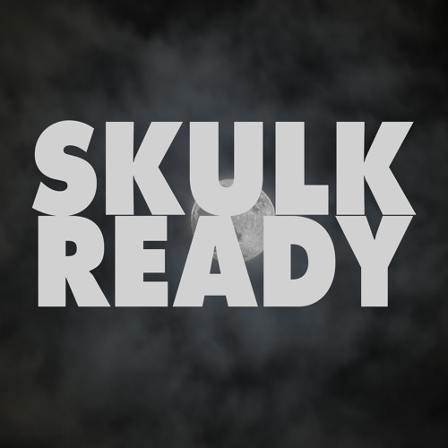 Skulk - Ready