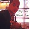 Tony White Wine and Dine