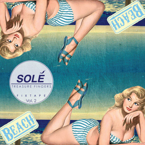 Treasure Fingers - Sole Fixtape Vol. 2
