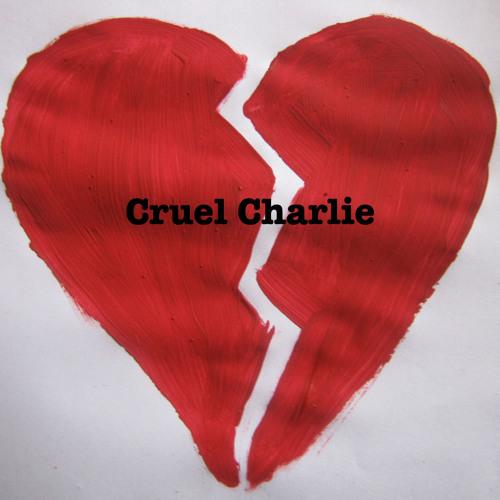 Cruel Charlie (Bedroom Version)