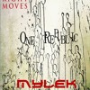 One Republic - All The Right Moves (MYLEK REMIX)