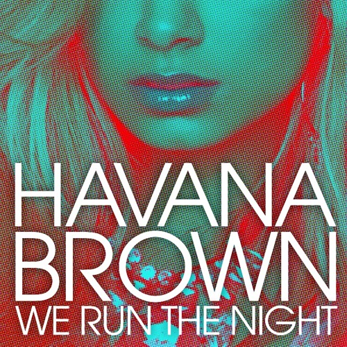 Havana Brown - We Run The Night (AP!N Mashup Remix)