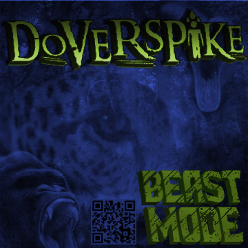 Doverspike - Beast Mode - New Mix! (Right click, Save As...)