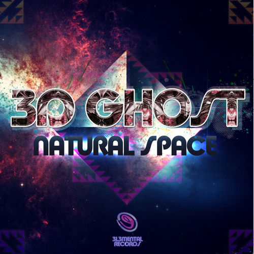 3D-Ghost - Music Transmission - Natural Space EP [Out Now]