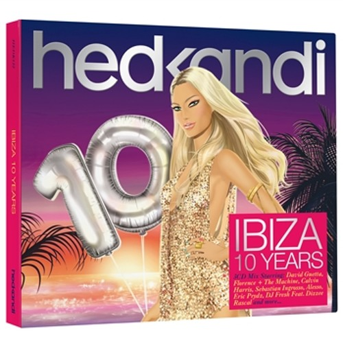 TRIBUTE TO HED KANDI IBIZA 10 YEARS. ENJOY !!!
