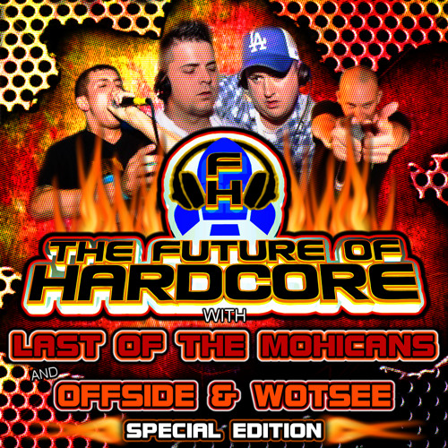 The Special Edition Future Of Hardcore With LOTM & Mc Offside b2b Wotsee!