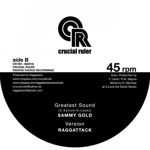 "Crucial Ruler 001 - 10"" Sammy Gold - Greatest Sound"