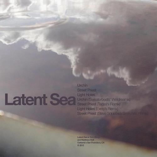 Latent sea - street priest (tadashi remix)