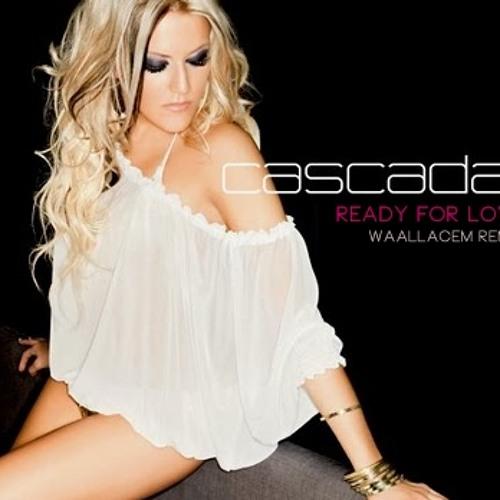 Cascada - Ready for love (WaallaceM Remix)