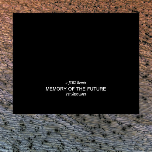 P E T S H O P B O Y S - Memory Of The Future (JCRZ One-Of-A-Minute Predictible Remix)