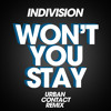 Indivision & Livewire ft. Tasha Baxter - Won't You Stay (Urban Contact Remix) [FREE DL]