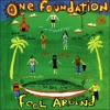 One Foundation - Thoughts Of You