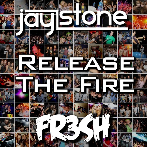Jay Stone [FR3SH]  - Release The Fire - Adele X Madonna X Agnes X Richard Vission