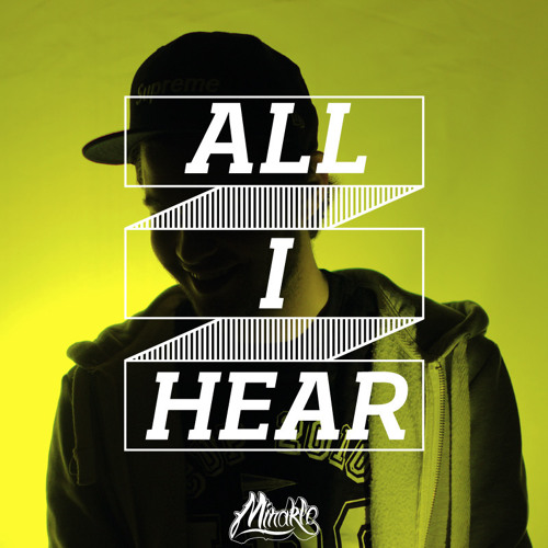 All I Hear