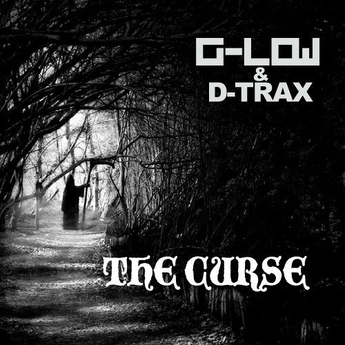G-Low & D-Trax - The Curse (Original Mix) [work in progress]