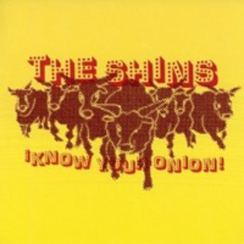 I Know Your Onion - The Shins at Home