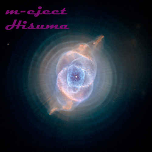 M-Eject - Hisuma mix [cut version] for download read description