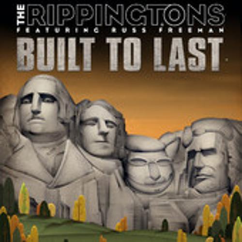 Rippingtons World Premier : Built To Last